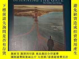 二手書博民逛書店B000XB209A罕見Spanning the Gate, The Golden Gate Bridge-B00