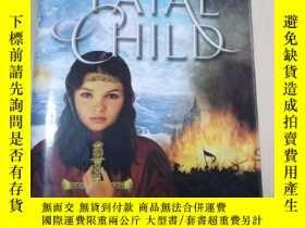 二手書博民逛書店The罕見Fatal ChildY250748