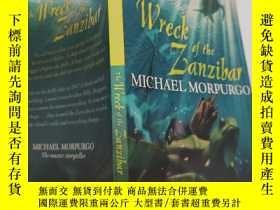 二手書博民逛書店the罕見wreck of the Zanzibar 桑給巴爾的殘骸Y200392