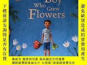 二手書博民逛書店the罕見Boy who grew flowersY236663 Jen Wojtowicz 如圖 ISBN:
