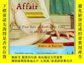 二手書博民逛書店A罕見Venetian Affair: A True Tale of Forbidden Love in the