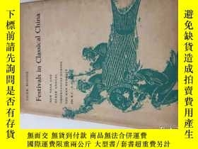 二手書博民逛書店FESTIVALS罕見IN CLASSICAL CHINAY23