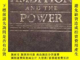 二手書博民逛書店THE罕見AMBITION AND THE POWERY2700
