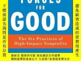 二手書博民逛書店Forces罕見for Good: The Six Practices of High-Impact Nonpro
