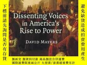 二手書博民逛書店Dissenting罕見Voices In America s Rise To PowerY256260 Ma