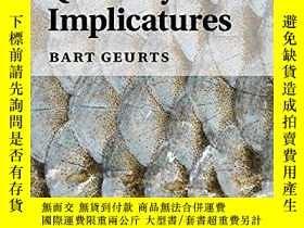二手書博民逛書店Quantity罕見ImplicaturesY256260 Bart Geurts Cambridge Uni
