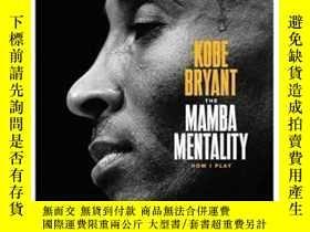二手書博民逛書店The罕見Mamba MentalityY362136 Kobe Bryant Mcd, 2018 ISBN: