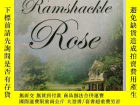 二手書博民逛書店Ramshackle罕見rose (英文版 搖搖欲墜的玫瑰)Y2