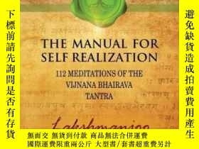 二手書博民逛書店【預訂】the罕見Manual For Self Realization: 112 Meditations Of