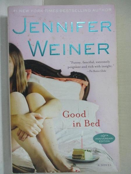 【書寶二手書T1/原文小說_GB4】Good in Bed_Weiner, Jennifer