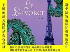 二手書博民逛書店Le罕見Divorce (william Abrahams Book)Y256260 Diane Johnso