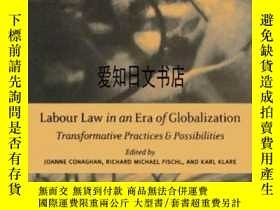 二手書博民逛書店【罕見】2004年出版 Labour Law In An Era