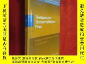二手書博民逛書店The罕見Governance Structures of Chinese Firms (小16開,硬精裝) 【詳