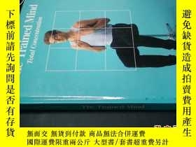 二手書博民逛書店The罕見Trained Mind Total Concentr