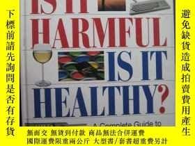 二手書博民逛書店IS罕見IT HARMFUL IS IT HEALTHYY10980 IS IT HARMFUL IS IT