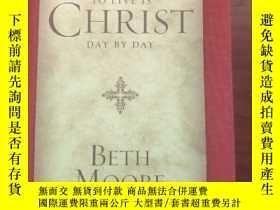 二手書博民逛書店TO罕見LIVE IS CHRIST DAY BY DAYY20