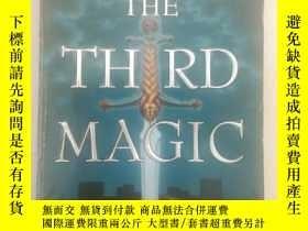 二手書博民逛書店【英文原版書】The罕見Third Magic 小32開 458頁Y423171 molly cochran