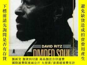 二手書博民逛書店【罕見】1995年版 Divided Soul: The Lif
