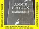 二手書博民逛書店ANNIE罕見PROULX BARKSKINSY302880 ANNIE PROULX ISBN:97800