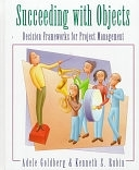 二手書博民逛書店《Succeeding with Objects: Decision Frameworks for Project Management》 R2Y ISBN:0201628783