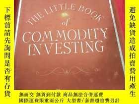 二手書博民逛書店The罕見Little Book Of Commodity Investing (32開,硬精裝) 【詳見圖】