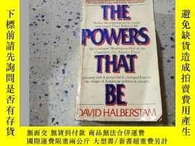 二手書博民逛書店THE罕見POWERS THAT BE:存在的力量(外文) 不好