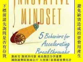 二手書博民逛書店The罕見Innovative Mindset: 5 Behaviors for Accelerating Bre