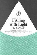 二手書博民逛書店 《Fishing with Light》 R2Y ISBN:085238078X│Iowa State Press