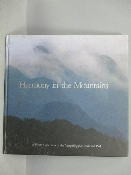 【書寶二手書T5/地理_PDO】Harmony in the Mountains