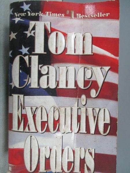 【書寶二手書T8/原文小說_MRY】Executive Orders_Tom Clancy