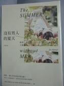 【書寶二手書T2/翻譯小說_IFW】沒有男人的夏天_席莉.胡思薇