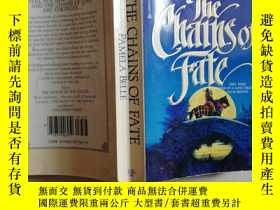 二手書博民逛書店The罕見chains of fateY8791