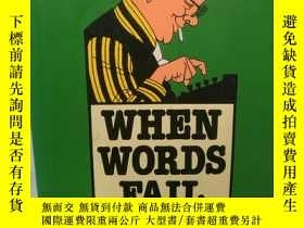 二手書博民逛書店When罕見Words Fail: A Casebook Of