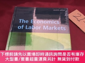 二手書博民逛書店tje罕見economics of labor markets(勞動市場經濟學)Y237539 Kaufman