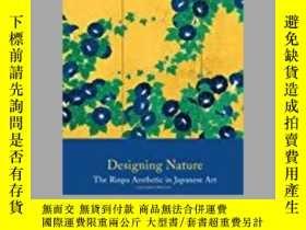 二手書博民逛書店Designing罕見Nature: The Rinpa Aes
