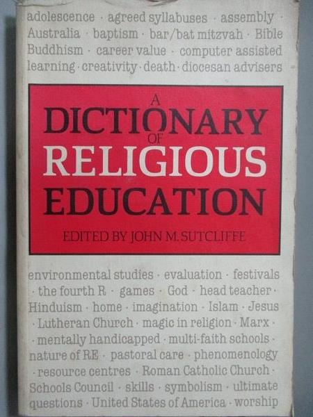 【書寶二手書T3/宗教_NRI】A Dictionary of Relogious Education