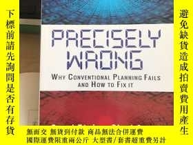 二手書博民逛書店precisely罕見wrong Y439783 Carol Ptak ISBN:9780831136185