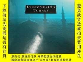 二手書博民逛書店Discovering罕見Turkey 發現土耳其(英文原版畫冊