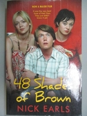 【書寶二手書T6/原文小說_IHF】48 Shades of Brown_Nick Earls