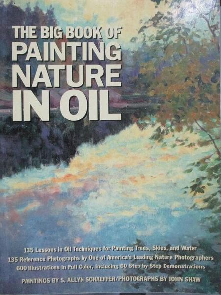 【書寶二手書T2/藝術_ZEG】The big book of painting nature in oil_Schae