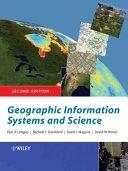二手書博民逛書店 《Geographic Information Systems and Science》 R2Y ISBN:047087001X│John Wiley & Sons