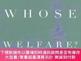 二手書博民逛書店Whose罕見Welfare?Y255174 Mink, Gwendolyn 編 Cornell Univer