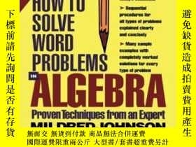 二手書博民逛書店How罕見To Solve Word Problems In AlgebraY364682 Mildred J
