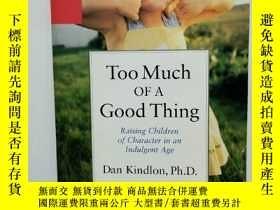 二手書博民逛書店在混亂而放縱的罕見,如何培養有個性的孩子 Too Much of