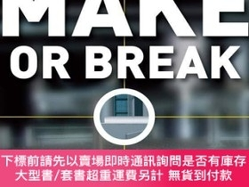 二手書博民逛書店Make罕見or Break: How Manufacturers Can Leap from Decline t