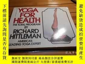 二手書博民逛書店YOGA罕見FOR HEALTH 健康瑜伽Y20470 RICH