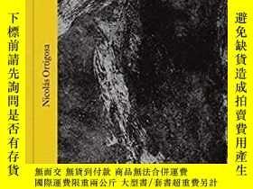 二手書博民逛書店【罕見】Nicolás Ortigosa: Works 2002–2019 (Libros de Autor)