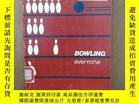 二手書博民逛書店Bowling罕見everyoneY269331 Thomas M Scott Hunter Textbook