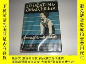 二手書博民逛書店EDUCATING罕見GIFTED CHILDRENY12668