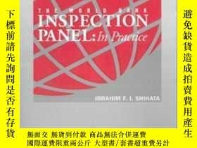 二手書博民逛書店The罕見World Bank Inspection Panel: In Practice-世界銀行視察小組:實踐
